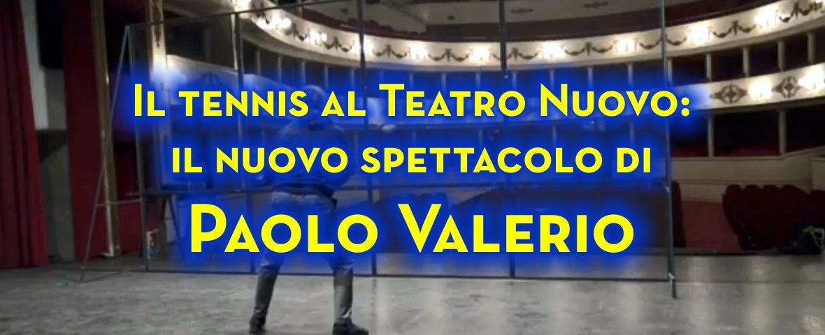 IL TENNIS A TEATRO: IL MURO TRASPARENTE DI PAOLO VALERIO